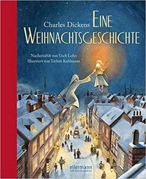 Dickens, Charles - Eine Weihnachtsgeschichte