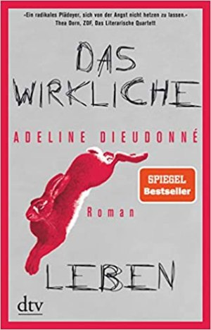 Dieudonne, Adeline - Das wirkliche Leben
