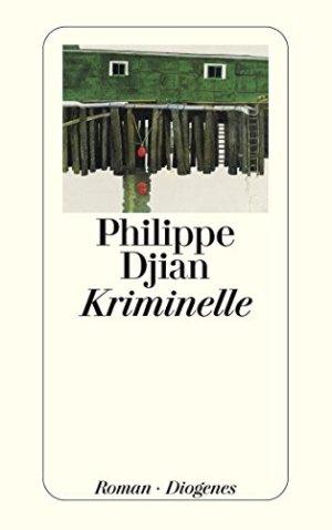 Djian, Philippe - Kriminelle