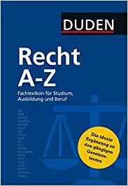 Duden - Recht A - Z - Fachlexikon für Studium, Ausbildung und Beruf