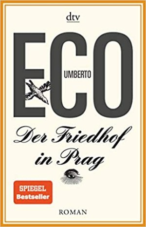 Eco, Umberto - Der Friedhof in Prag