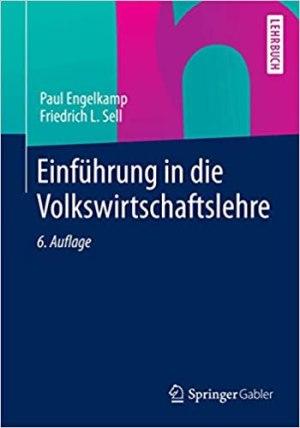 Engelkamp, Paul; Sell, Friedrich L. - Einführung in die Volkswirtschaftslehre