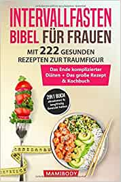 Eschecke, Frederike - Intervallfasten Bibel für Frauen!