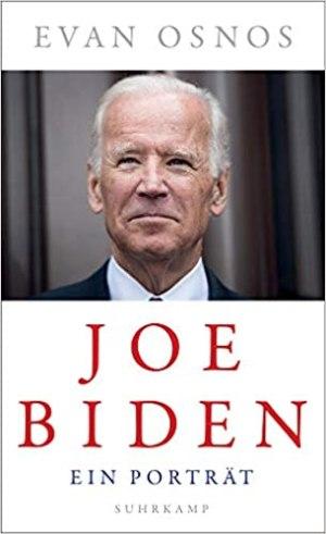 Osnos, Evan - Joe Biden
