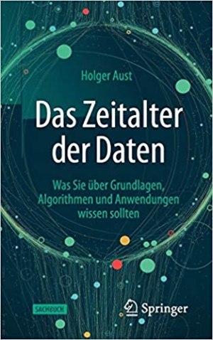 Aust, Holger - Das Zeitalter der Daten