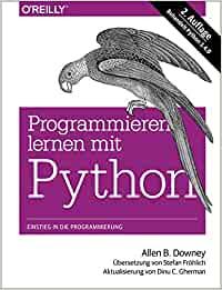 Downey, Allen B. - Programmieren lernen mit Python