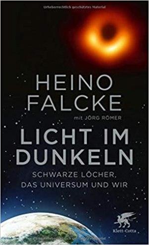 Falcke, Heino; Römer, Jörg - Licht im Dunkeln