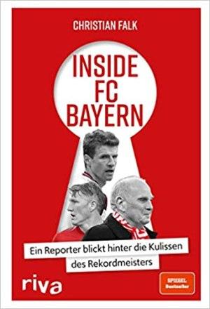 Falk, Christian - Inside FC Bayern