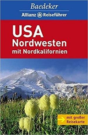 Baedeker Reiseführer - USA Nordwesten - Nordkalifornien