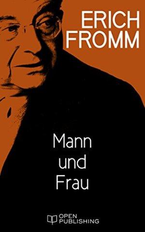 Fromm, Erich - Mann und Frau