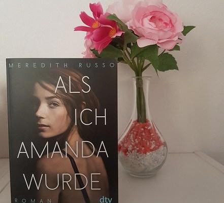 Rezension – Als ich Amanda wurde – Meredith Russo