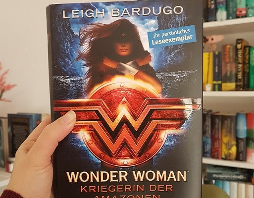 Rezension – Wonder Woman – Kriegerin der Amazonen – Leigh Bardugo