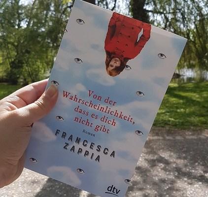 Rezension – Von der Wahrscheinlichkeit, dass es dich nicht gibt – Francesca Zappia