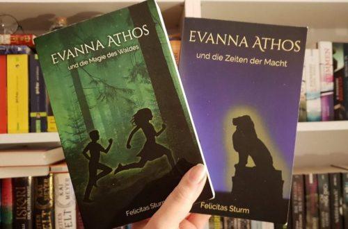 Evanna Athos und die Zeiten der Macht