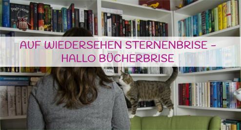 Tschüß Sternenbrise – Hallo Bücherbrise