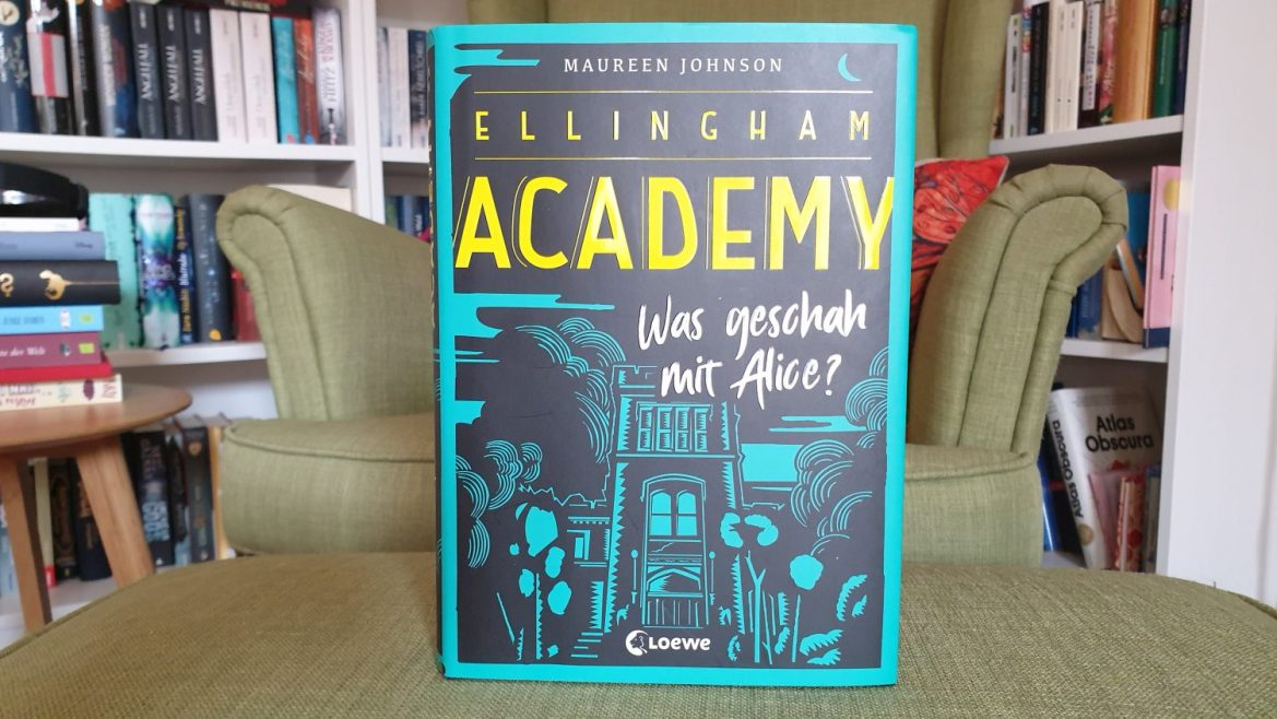 Rezension – Ellingham Academy – Maureen Johnson