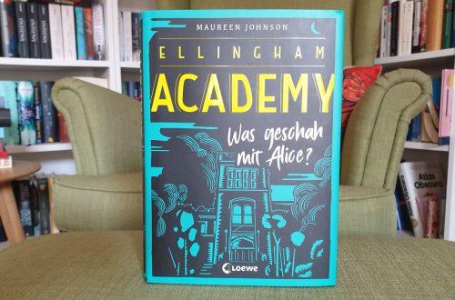Ellingham Academy - Maureen Johnson
