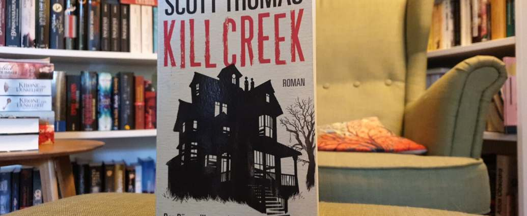 Kill Creek von Scott Thomas