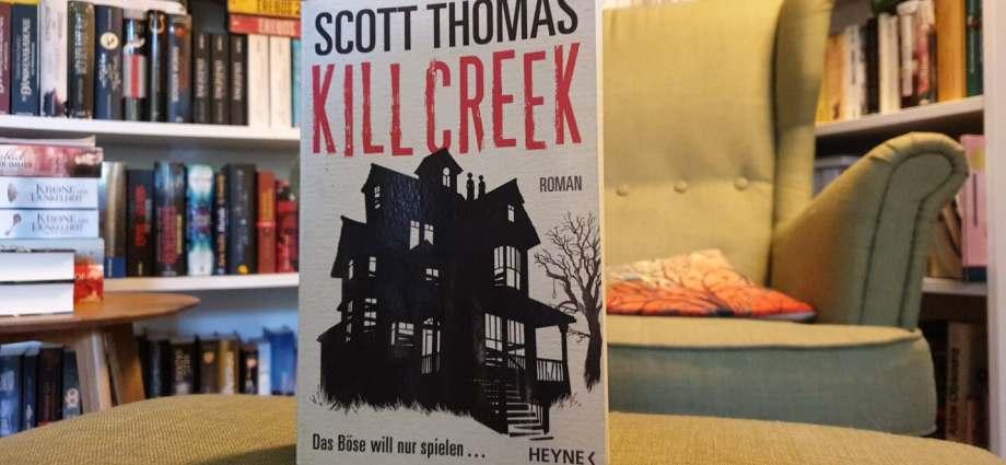 Kill Creek von Scott Thomas