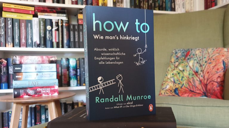 Rezension – How to – Wie man's hinkriegt – Randall Munroe