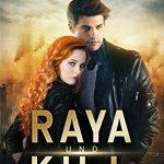 Raya & Kill - Teuflische Macht