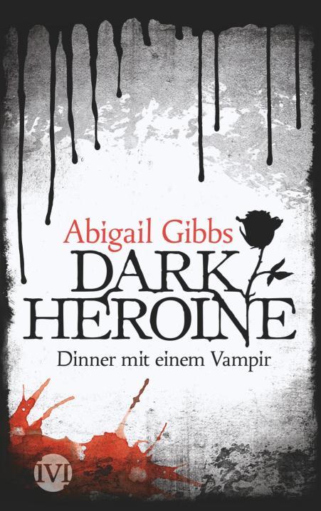 Dark Heroine -Dinner mit einem Vampir