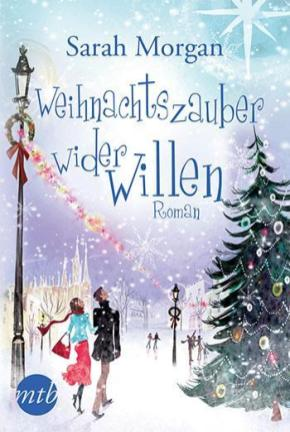"""""""Weihnachtszauber wider Willen - Snow Crystal #3"""" von Sarah Morgan"""