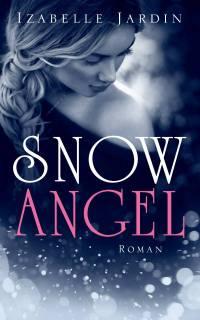 """""""Snow Angel"""" von Izabelle Jardin"""