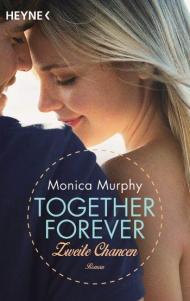 """""""Together Forever - Zweite Chance"""" von Monica Murphey"""