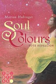 """Soul Colours - Rote Rebellion"""