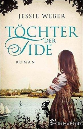 """""""Töchter der Tide"""" von Jessie Weber"""