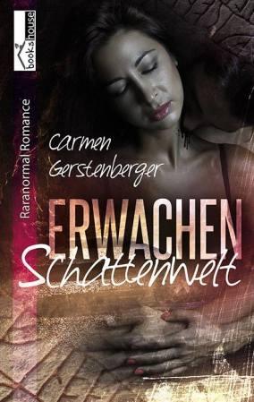 """""""Erwachen - Schattenwelt 1"""""""