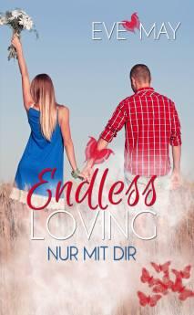 Endless Love: Nur mit dir