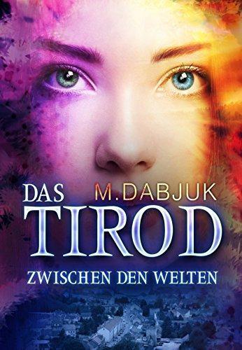 [Rezension] Das Tirod - Zwischen den Welten