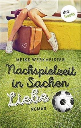 """""""Nachspielzeit in Sachen Liebe"""""""