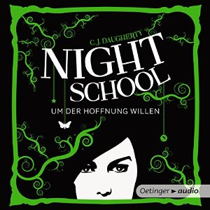 Um der Hoffnung willen (Night School 4)