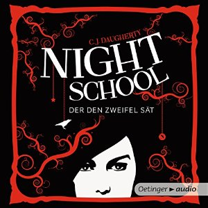 Der den Zweifel sät (Night School 2)
