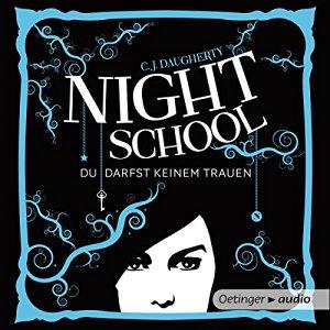 Du darfst keinem trauen (Night School 1)
