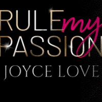 [Buchvorstellung] Rule my Passion - Joyce Love