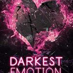 Darkest Emotion - Weg von dir