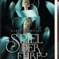 Marie Rutkoski: Spiel der Ehre {Rezension}