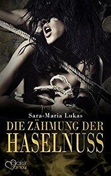 Die Zähmung der Haselnuss - Hard & Heart 3 Book Cover