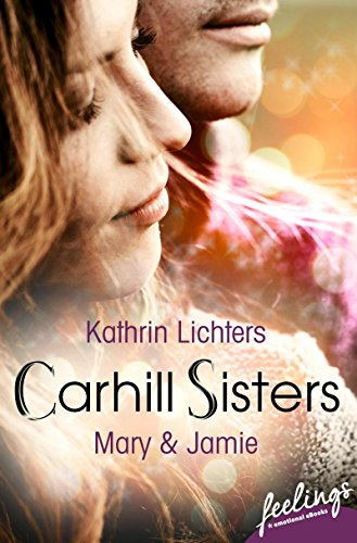 Carhill Sisters 3: Mary & Jamie Book Cover