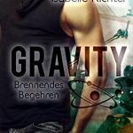 Gravity Brennendes Begehren von Isabelle Richter erschienen im Written Dreams Verlag