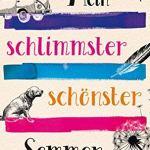 Mein schlimmster schönster Sommer von Stefanie Gregg erschienen beim Aufbau Verlag