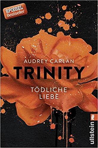 Trinity - Tödliche Liebe (Die Trinity Serie 3) Book Cover