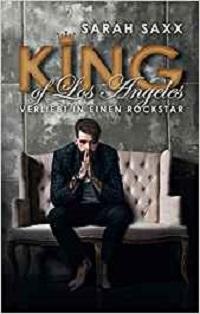 King of Los Angeles: Verliebt in einen Rockstar Book Cover