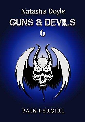 Paintergirl (Guns and Devils 6) Book Cover