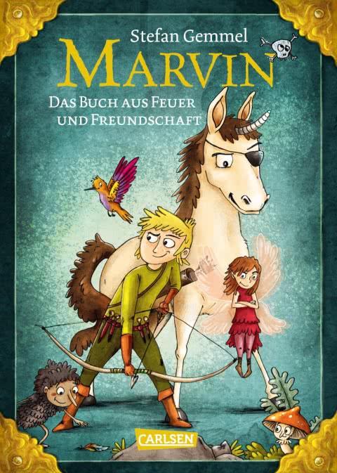 Kinderbuch: Marvin - Das Buch aus Feuer und Freundschaft