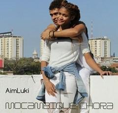 Aim & Luki - Moçambique Chora (Kizomba) 2016